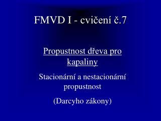 FMVD I - cvičení č.7