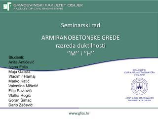 Seminarski rad ARMIRANOBETONSKE GREDE r azreda duktilnosti  ''M'' i ''H''