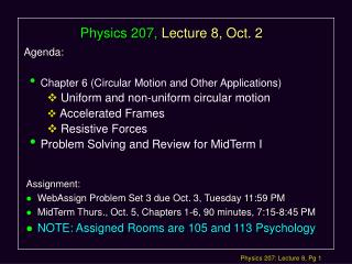 Physics 207, Lecture 8, Oct. 2