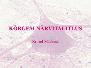 K�RGEM N�RVITALITLUS