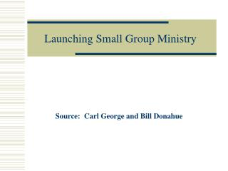 Launching Small Group Ministry