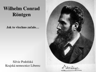 Wilhelm Conrad R ntgen