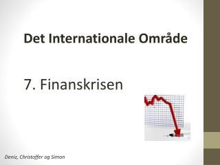 7. Finanskrisen