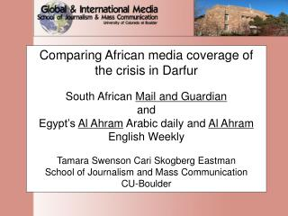 Reasons for differences in national media coverage national commonality and interest in Sudan?