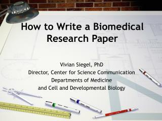 How to Write a Biomedical Research Paper