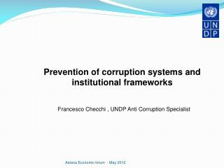 Prevention of corruption systems and institutional frameworks