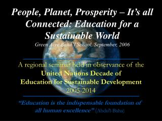 People, Planet, Prosperity – It's all Connected: Education for a Sustainable World