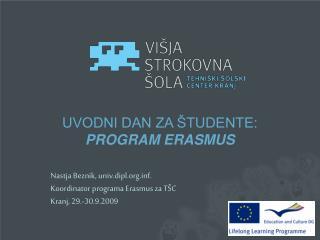 UVODNI DAN ZA ŠTUDENTE: PROGRAM ERASMUS