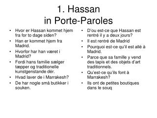 1. Hassan in Porte-Paroles