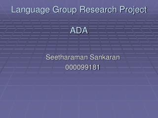 Language Group Research Project ADA