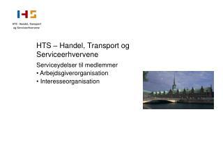 HTS – Handel, Transport og Serviceerhvervene