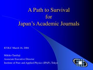 A Path to Survival  for Japan's Academic Journals