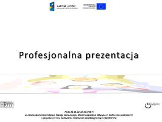 Profesjonalna prezentacja
