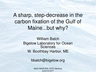 A sharp, step-decrease in the carbon fixation of the Gulf of Maine...but why?