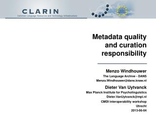 Metadata quality and  curation  responsibility