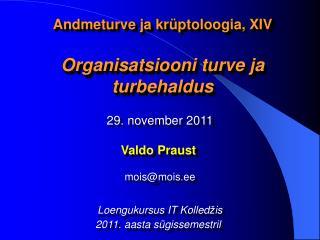 Andmeturve ja krüptoloogia, XIV Organisatsiooni turve ja turbehaldus