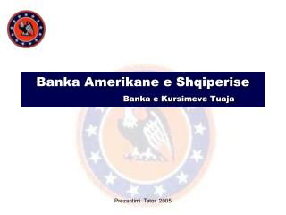 Banka Amerikane e Shqiperise  Banka e Kursimeve Tuaja