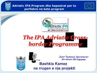 Adriatic IPA Program dhe hapesirat per tu perfishre ne kete program