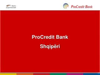 ProCredit Bank Shqipëri