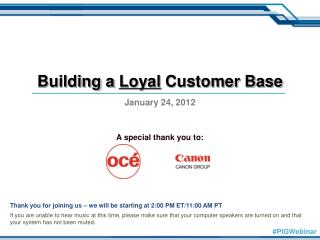 Building a  Loyal  Customer Base