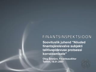 """Soovituslik juhend """"Nõuded finantsjärelevalve subjekti talitluspidevuse protsessi korraldamisele"""""""
