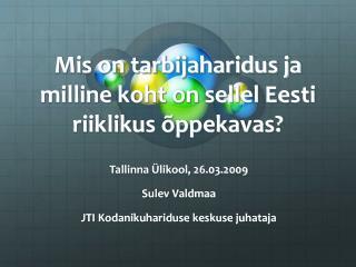 Mis on tarbijaharidus ja milline koht on sellel Eesti riiklikus õppekavas?