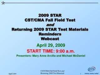 2009 STAR CST