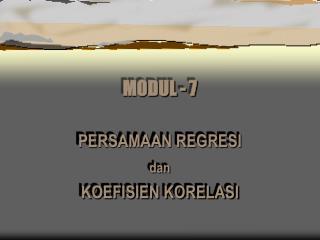 MODUL - 7
