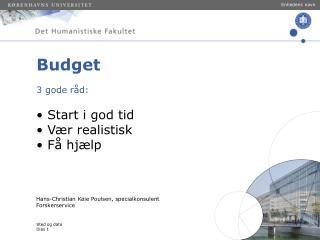 Budget 3 gode råd:
