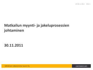 Matkailun myynti- ja jakeluprosessien johtaminen 30.11.2011