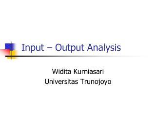Input – Output Analysis