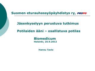 KYSELYN TOTEUTUS Kyselyn oli suunnitellut PROPO, Suomen