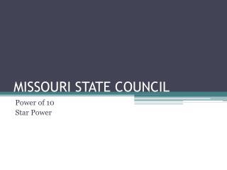 MISSOURI STATE COUNCIL