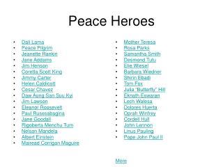 Peace Heroes