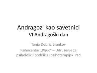 Andragozi kao savetnici VI Andragoški dan