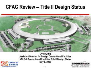 CFAC Review   Title II Design Status