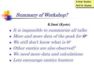 Summary of Workshop?