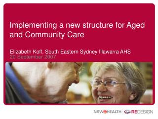 Implementing a new structure for Aged and Community Care