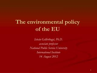 The environmental policy  of the EU