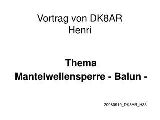 Vortrag von DK8AR  Henri