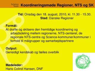 Koordineringsmøde Regioner, NTS og SK