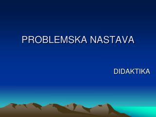 PROBLEMSKA NASTAVA