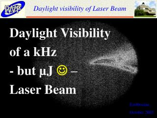 Daylight visibility of Laser Beam
