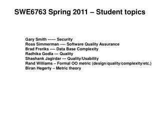 SWE6763 Spring 2011 – Student topics