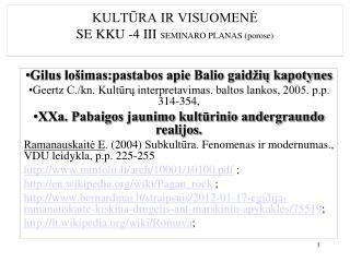KULTŪRA IR VISUOMENĖ  SE KKU -4 III  SEMINARO PLANAS (porose)