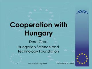 Cooperation with Hungary