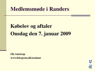Medlemsmøde i Randers