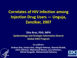 Correlates of HIV Infection among Injection Drug Users   Unguja, Zanzibar, 2007