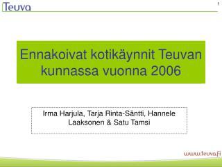 Ennakoivat kotikäynnit Teuvan kunnassa vuonna 2006