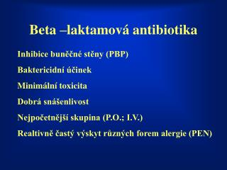Beta –laktamová antibiotika